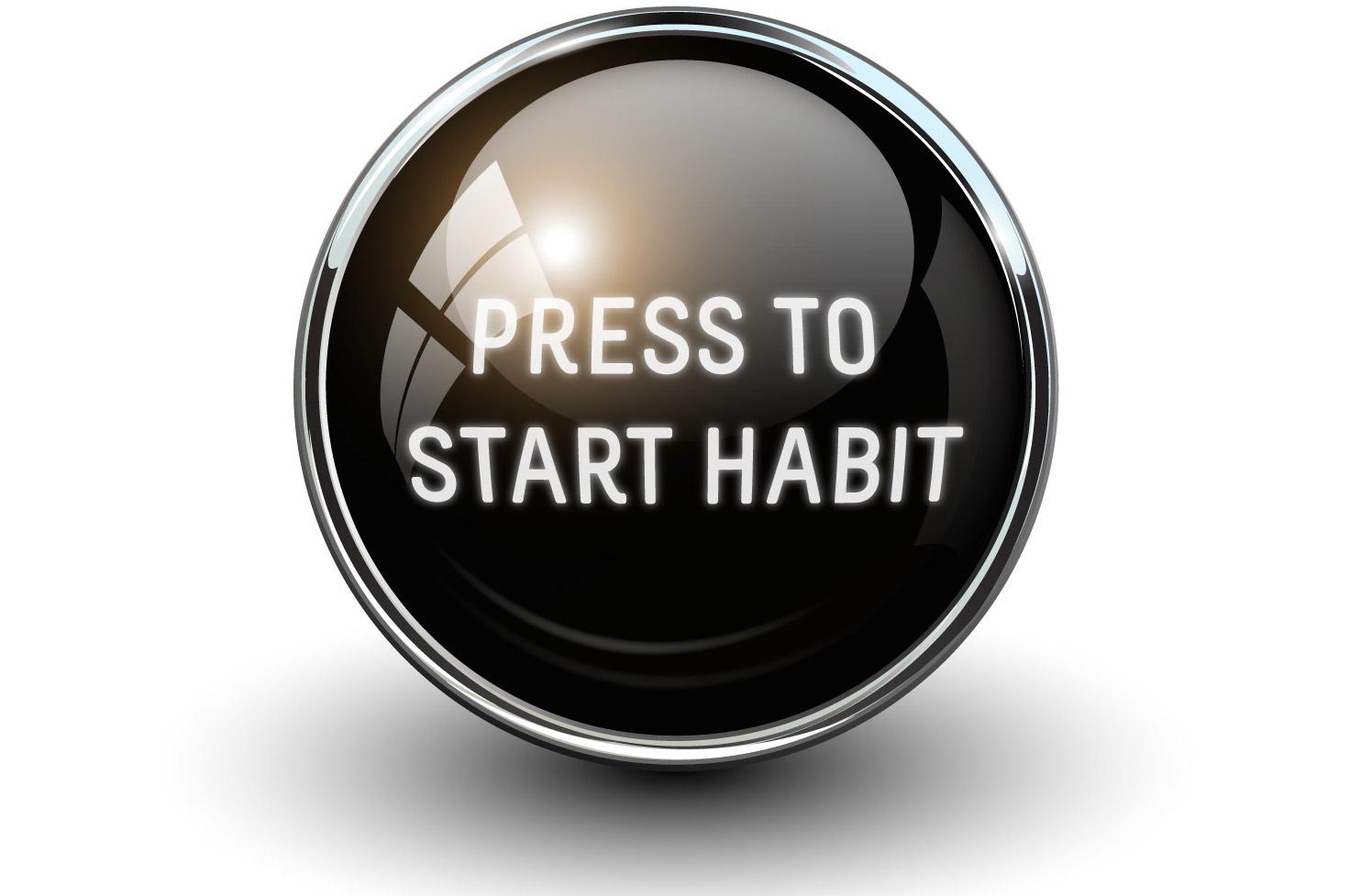 Press To Start Habit (White Wide Crop)